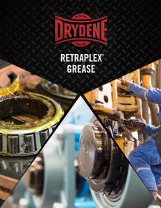 Complete line of Drydene RETRAPLEX Greases